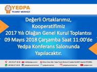 YEDPA 2017 yılı genel kurul toplantısı 09 Mayıs 2018'de yapılacaktır